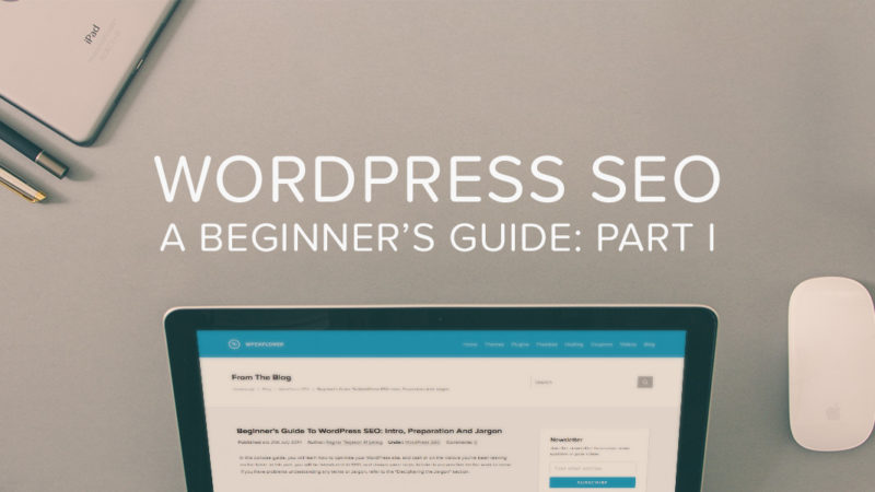 Beginner's Guide To WordPress SEO: Introduction